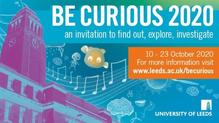 Be Curious Festival Hosted by Leeds University